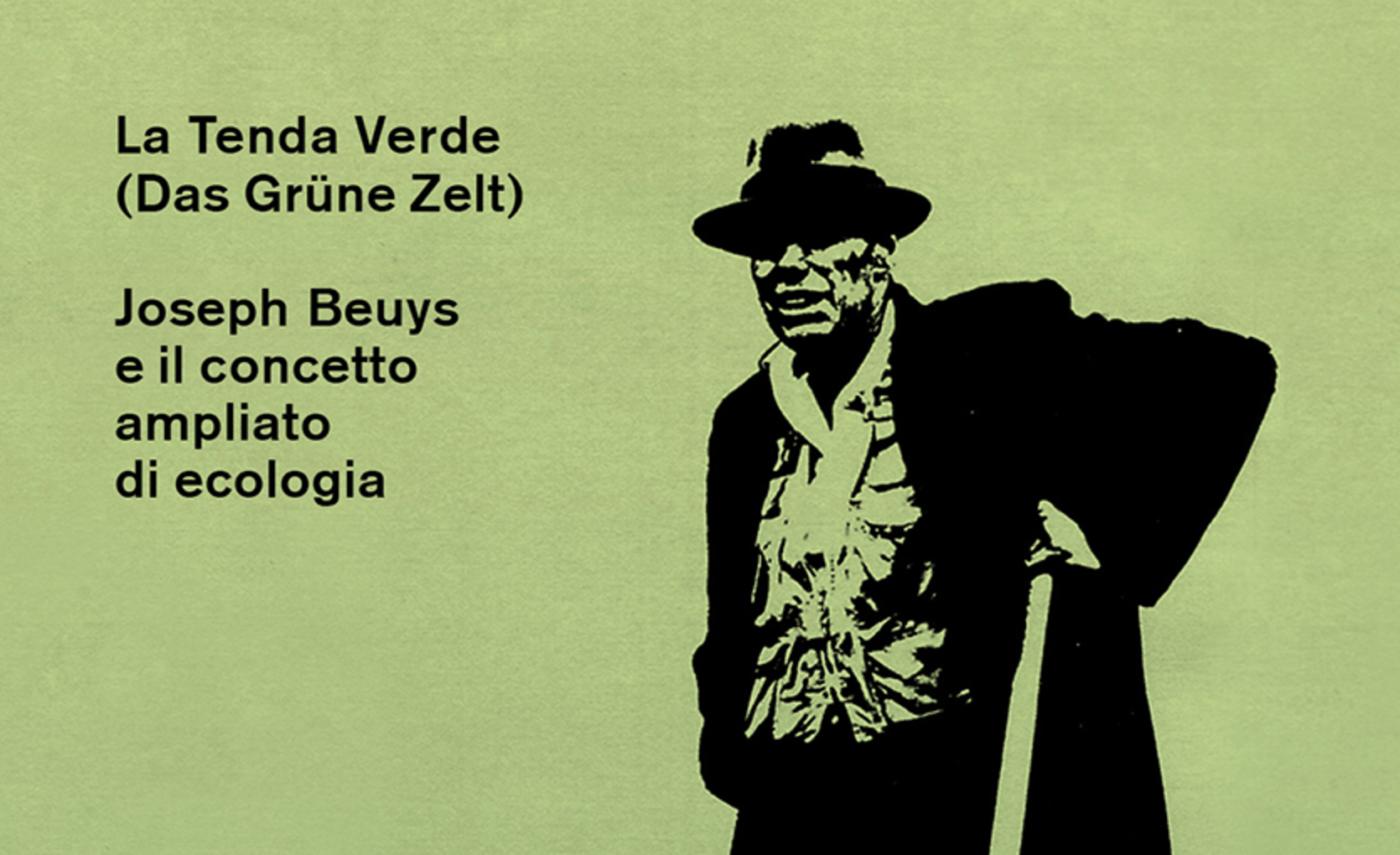 Das Grüne Zelt _ Joseph Beuys